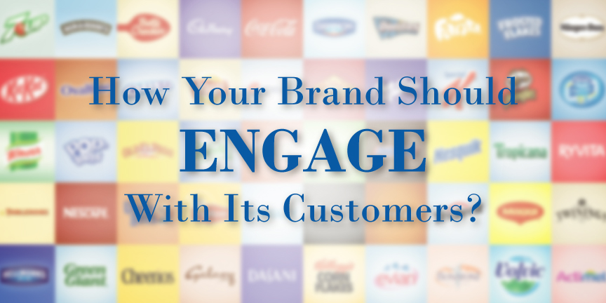 Tips for engaging a brand with its customers