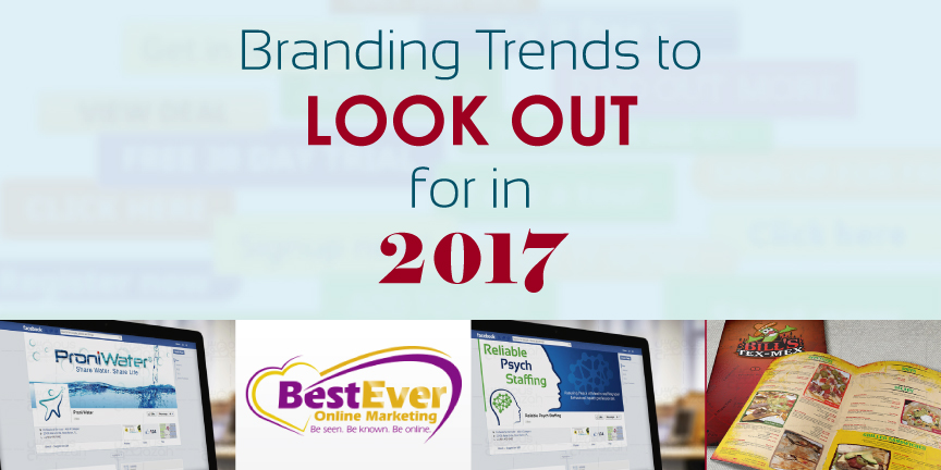 branding trends to look out for in 2017 fuelmybrand blog