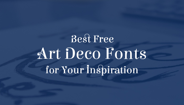 best-free-art-deco-fonts